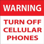"WARNING Turn Off Cellular Phones- 6""w x 6""h Decal"