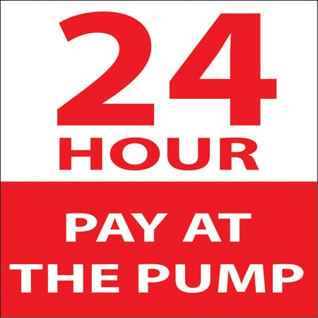 """24 HOUR PAY AT THE PUMP"" Decal"