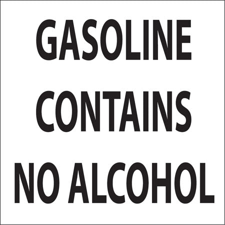 "Gasoline Contains No Alcohol- 6""w x 5""h Decal"