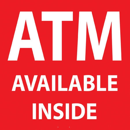 "ATM Available Inside- 6""w x 6""h Decal"