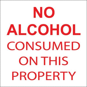 """No Alcohol Consumed On This Property"" Red on White Decal"