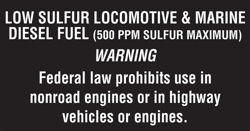 "Decal- ""Low Sulfur Locomotive and Marine Diesel Fuel"""