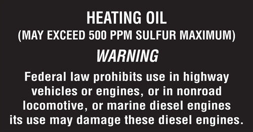 "Heating Oil (May exceed 500ppm...)- 5.25""w x 2.75""h Decal"