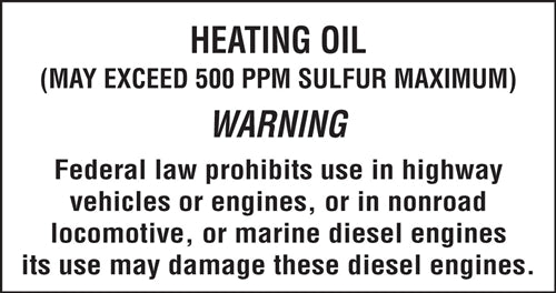 "Decal- ""Heating Oil"" May exceed 500ppm"