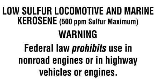 "Low Sulfur Locomotive & Marine Kerosene- 5.25"" w x 2.75""h Decal"