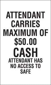 "Decal- ""Attendant Carries Maximum Of $50"""