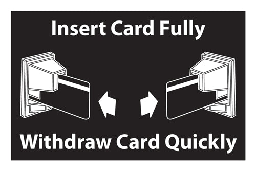 "Decal- ""Insert Card Fully"""