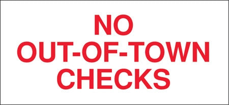 """No Out-Of-Town Checks"" Decal"