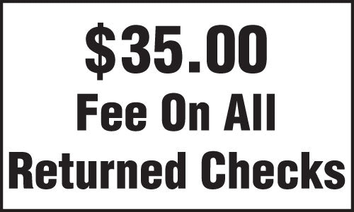 """$35 Fee On All Returned Checks"" Decal"