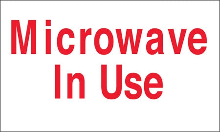 """Microwave In Use"" Decal"