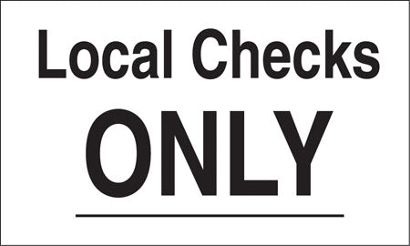 """Local Checks Only"" Decal"
