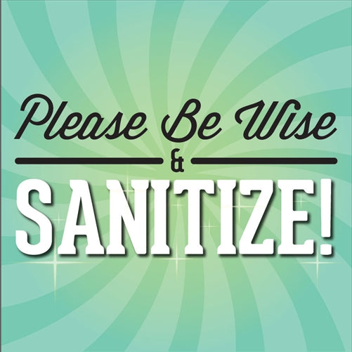 "Sanitizer Decal- ""Be Wise and Sanitize"""
