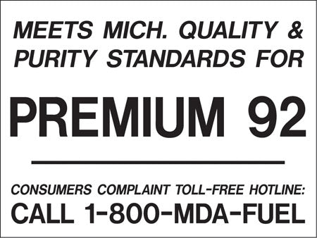 "Decal- ""Meets Michigan...Premium 92"" Black on White"