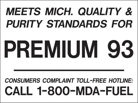 "Decal- ""Meets Michigan...Premium 93"" Black on White"