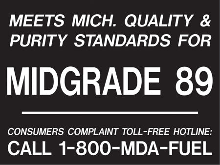 "Meets Michigan...Midgrade 89- White on Black 4""w x 3""h Decal"