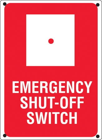 "Aluminum Sign- ""Emergency Shut-Off Switch"""