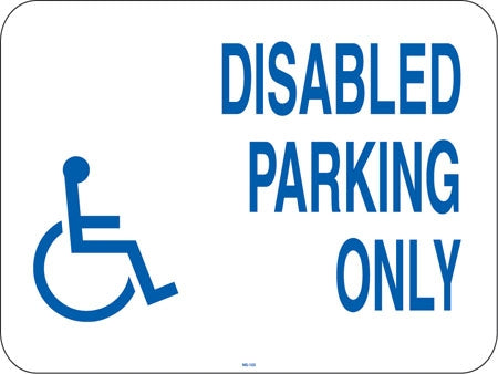 "Disabled Parking Only (Handicapped Symbol)- 16""w x 12""h Aluminum Sign"