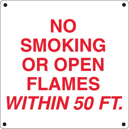 "Aluminum Sign- ""No Smoking Or Open Flames"""