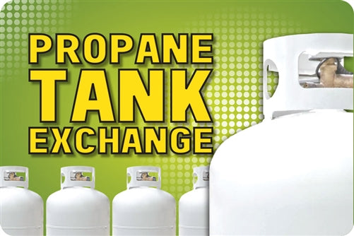 "Propane Tank Exchange- 24""w x 16""h Aluminum Sign"