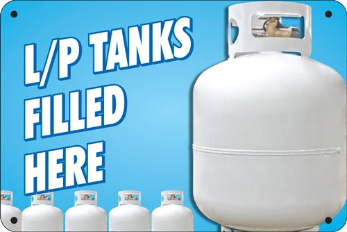 "Aluminum Sign- ""L/P Tanks Filled Here"""