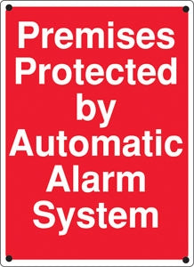 "Premises Protected By Automatic Alarm System- 12""w x 16""h Sign"
