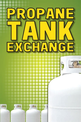"Propane Tank Exchange- 24""w x 36""h Aluminum Sign"