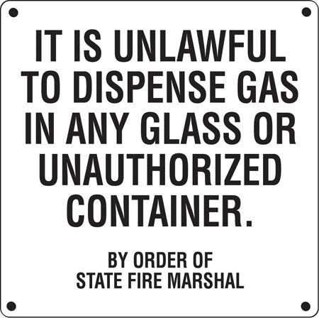 """Unlawful To Dispense Gas..."" Aluminum Sign"