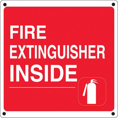"Fire Extinguisher Inside- 12""w x 12""h Aluminum Sign"