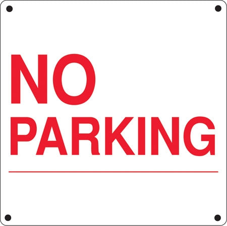 "Aluminum Sign- ""No Parking"""