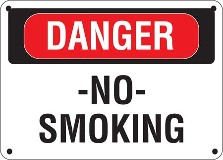 "Aluminum Sign- ""Danger No Smoking"""