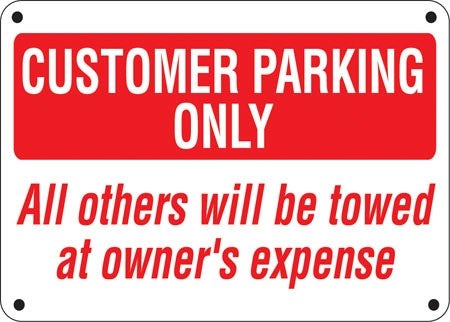 "Customer Parking Only- 24""w x 16""h Aluminum Sign"