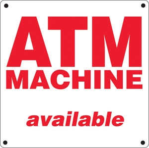 "Aluminum Sign- ""ATM Machine Available"""
