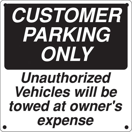 "Aluminum Sign- ""Customer Parking Only"""