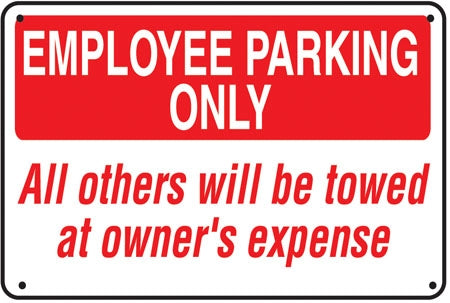 "Aluminum Sign- ""Employee Parking Only..."""