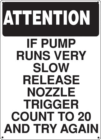 "Attention Slow Pump- 12""w x 16""h Aluminum Sign"