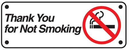 "Aluminum Sign- ""Thank You For Not Smoking"""