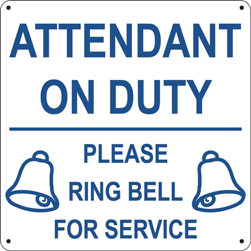 "Attendant On Duty- 12""w x 12""h Aluminum Sign"