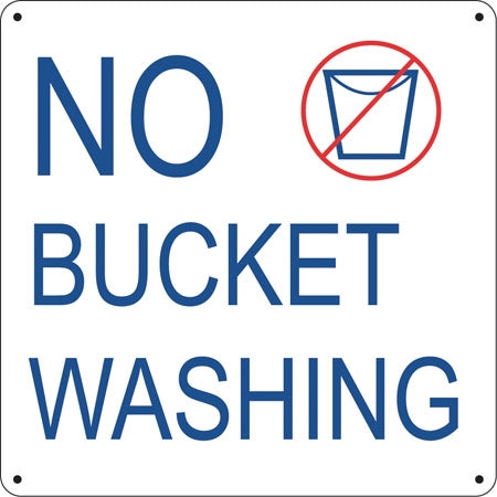 "Aluminum Sign- ""No Bucket Washing"""