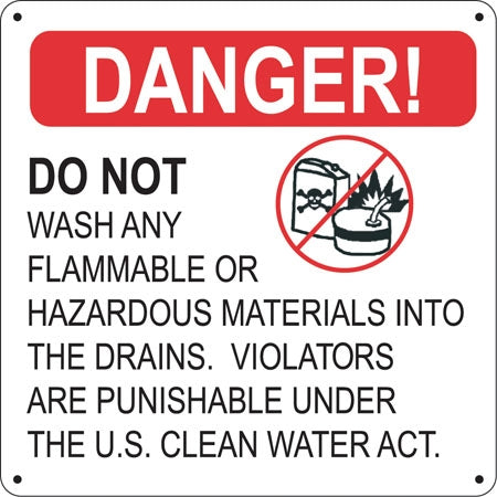 "Aluminum Sign- ""DANGER Do Not Wash"""