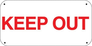 "Keep Out- 16""w x 8""h Aluminum Sign"