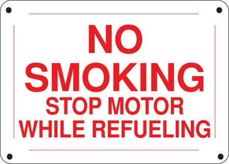 "Aluminum Sign- ""No Smoking Stop Motor"""