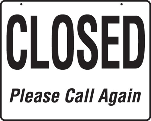 "Reversible Open/Closed Sign- 19""w x 15""h"