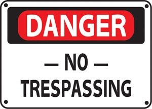 "Aluminum Sign- ""Danger No Trespassing"""