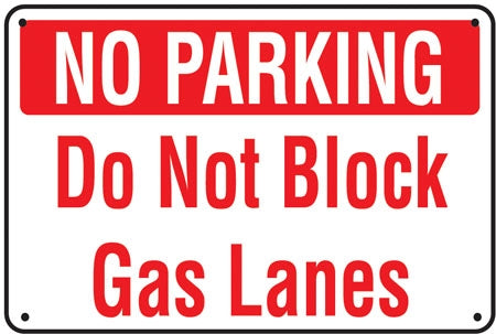 "Aluminum ""Do Not Block Gas Lanes"""