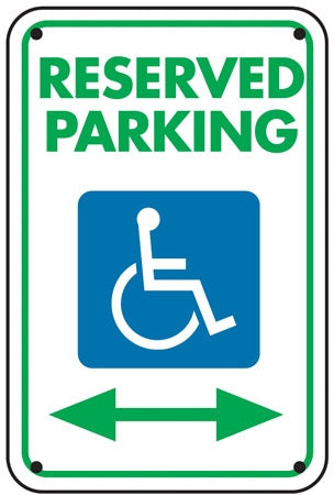"""Reserved Parking"" Handicap Symbol SIgn"