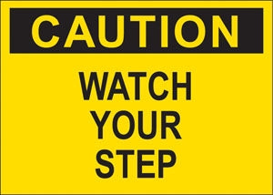 "Decal- ""Caution Your Step"""