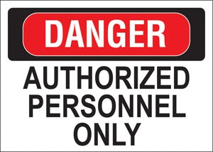 "Decal- ""Danger Authorized Personnel Only"""