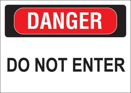 "Decal- ""Danger Do Not Enter"""