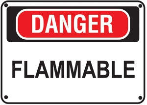 """Danger Flammable"" Polyethylene Sign"