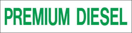"Pump Decal- Green on White, ""Premium Diesel"""